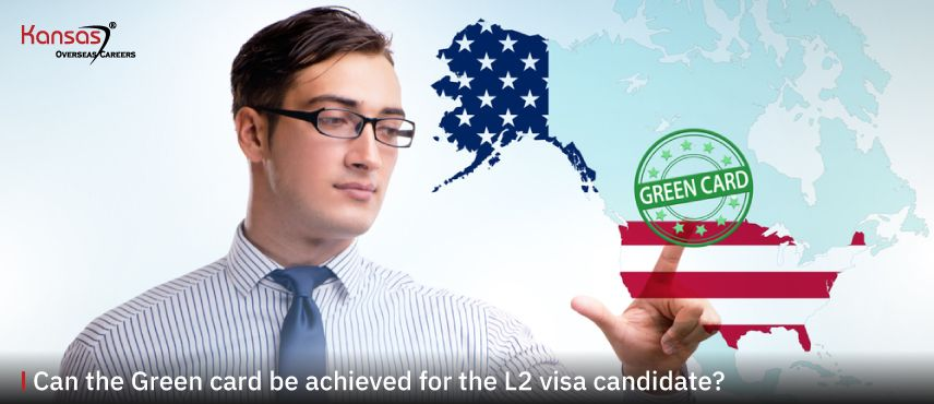 Can-the-Green-card-be-achieved-for-the-L2-visa-candidate-