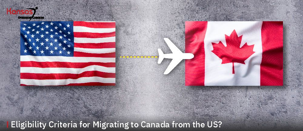 Eligibility-Criteria-for-Migrating-to-Canada-from-the-US-