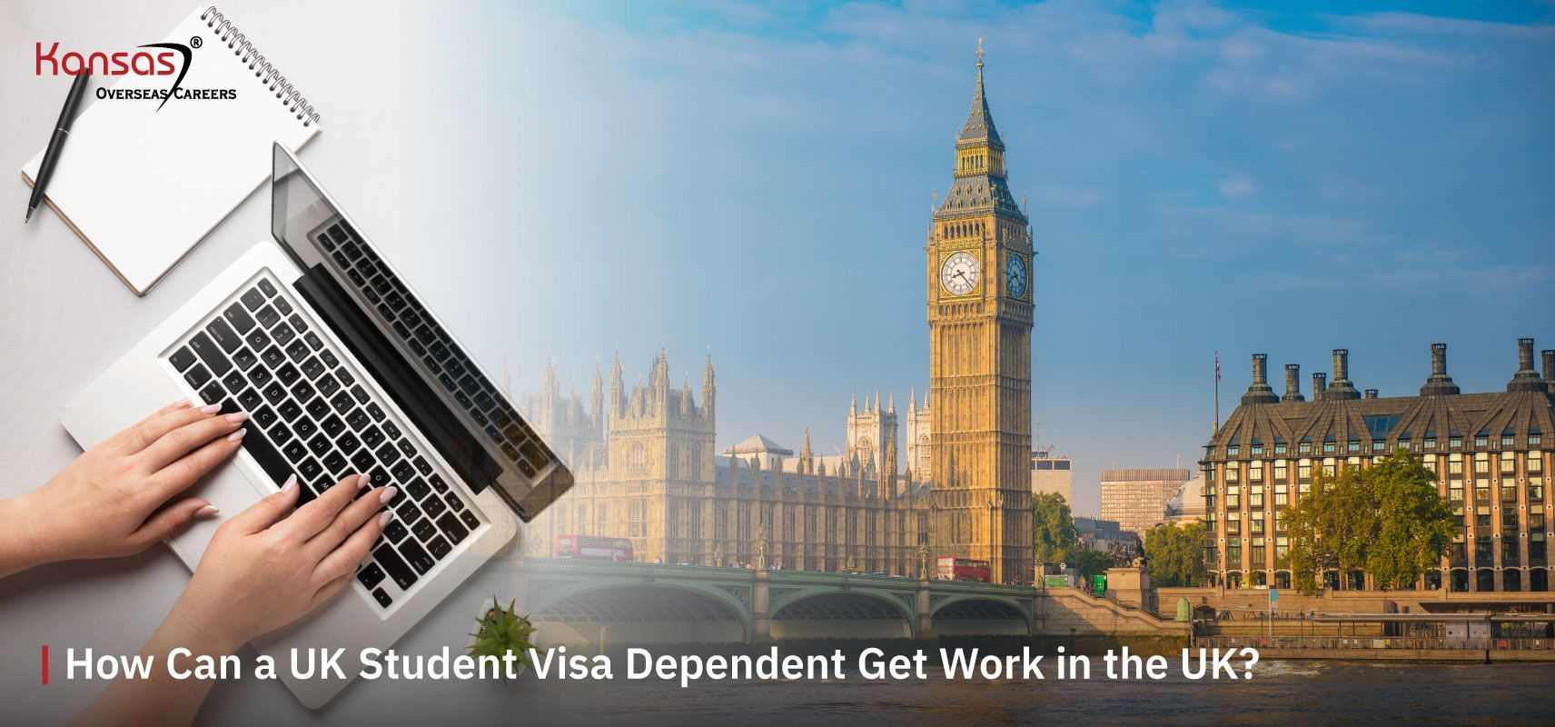 How-Can-a-UK-Student-Visa-Dependent-Get-Work-in-the-UK-