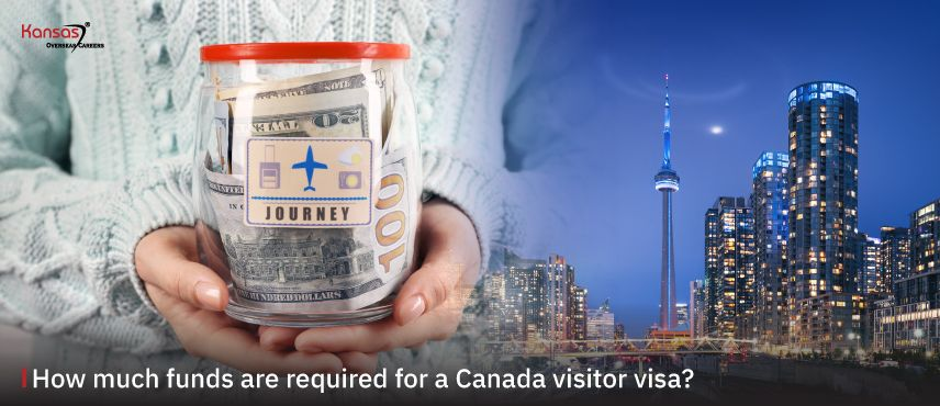 How-much-funds-are-required-for-a-Canada-visitor-visa-
