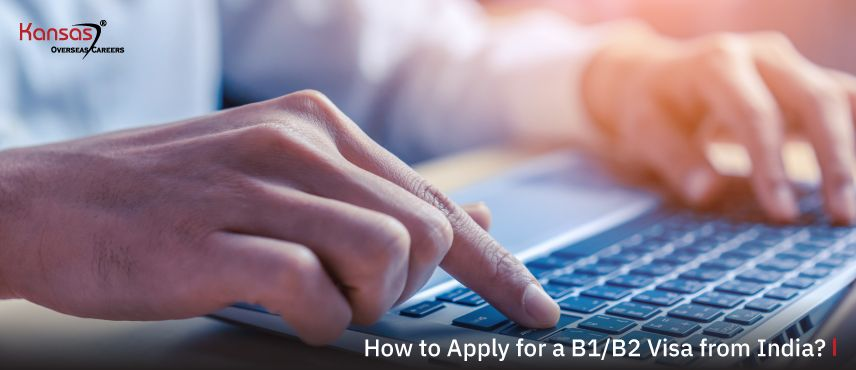 How-to-Apply-for-a-B1-B2-Visa-from-India-
