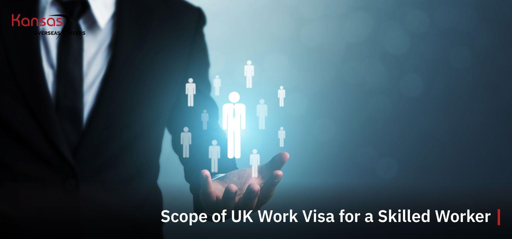 Scope-of-UK-Work-Visa-for-a-Skilled-Worker