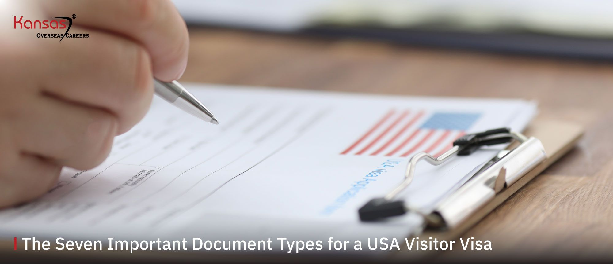 The-Seven-Important-Document-Types-for-a-USA-Visitor-Visa