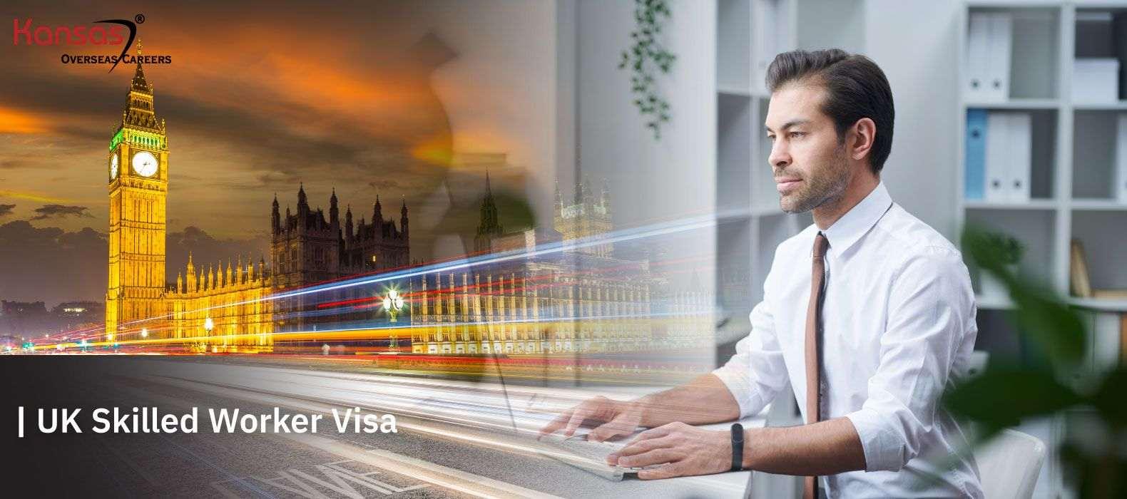 UK-Skilled-Worker-Visa
