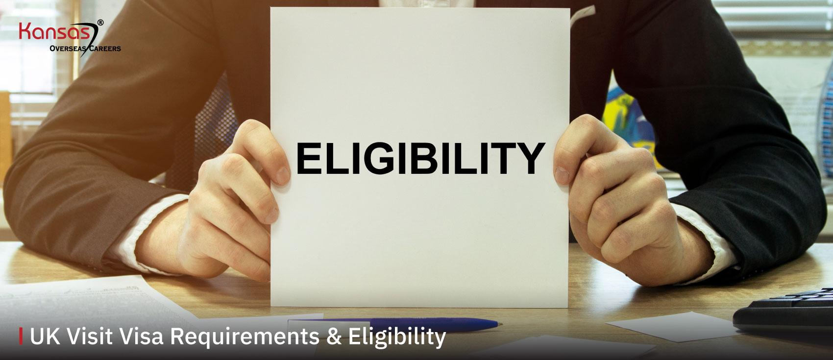 UK-Visit-Visa-Requirements-&-Eligibility-