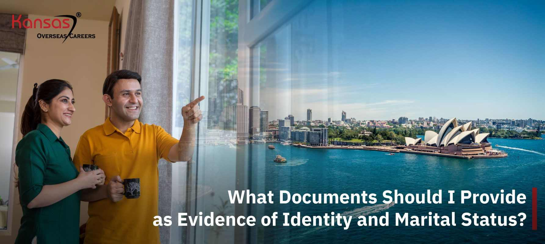 What-Documents-Should-I-Provide-as-Evidence-of-Identity-and-Marital-Status
