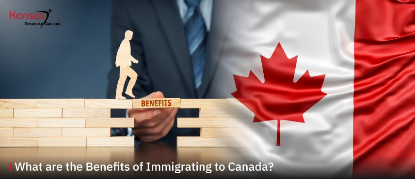 What-are-the-Benefits-of-Immigrating-to-Canada-
