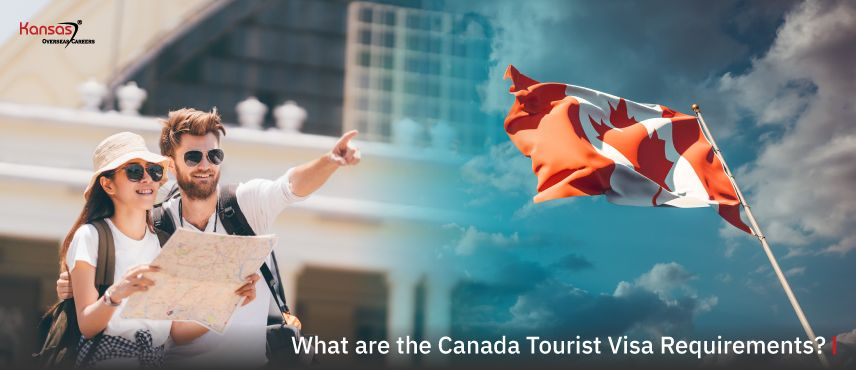 What-are-the-Canada-Tourist-Visa-Requirements-
