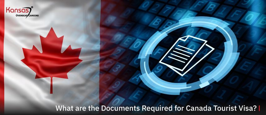 What-are-the-Documents-Required-for-Canada-Tourist-Visa-