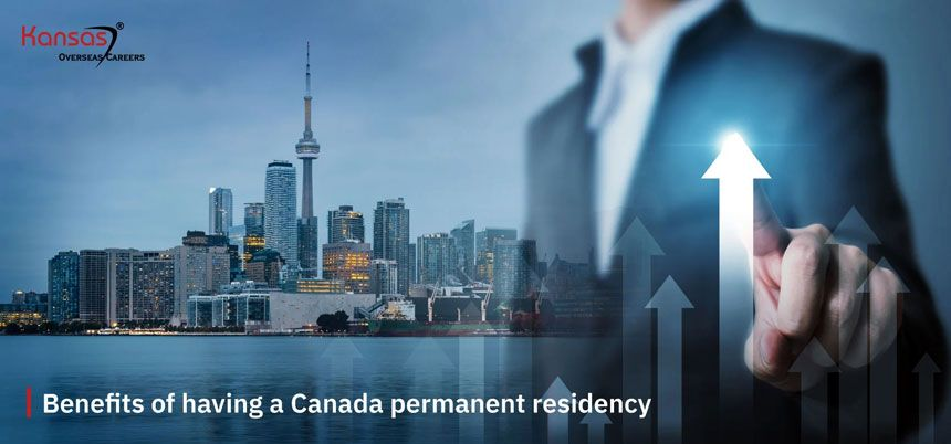 What-are-the-benefits-of-having-a-Canada-permanent-residency-1