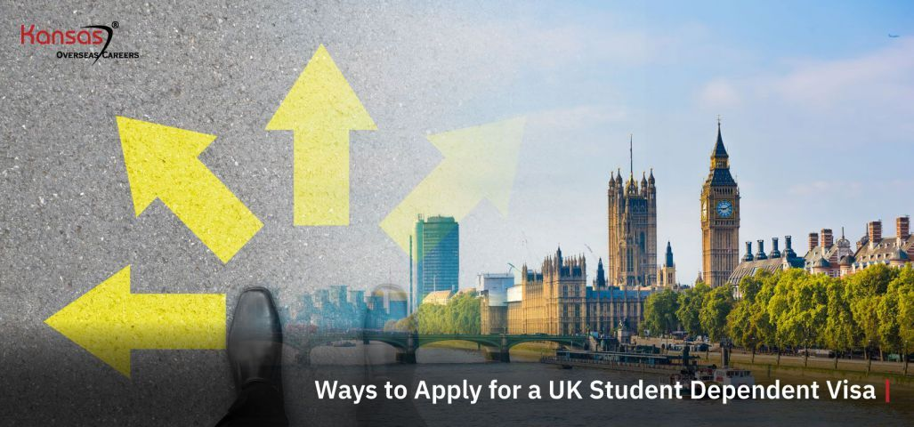 What-are-the-ways-to-Apply-for-a-UK-Student-Dependent-Visa-