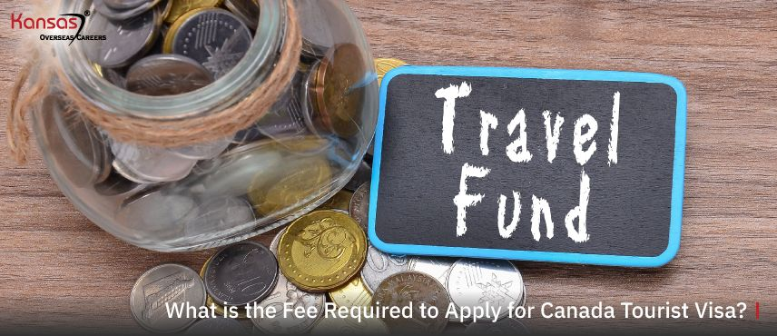 What-is-the-Fee-Required-to-Apply-for-Canada-Tourist-Visa-1