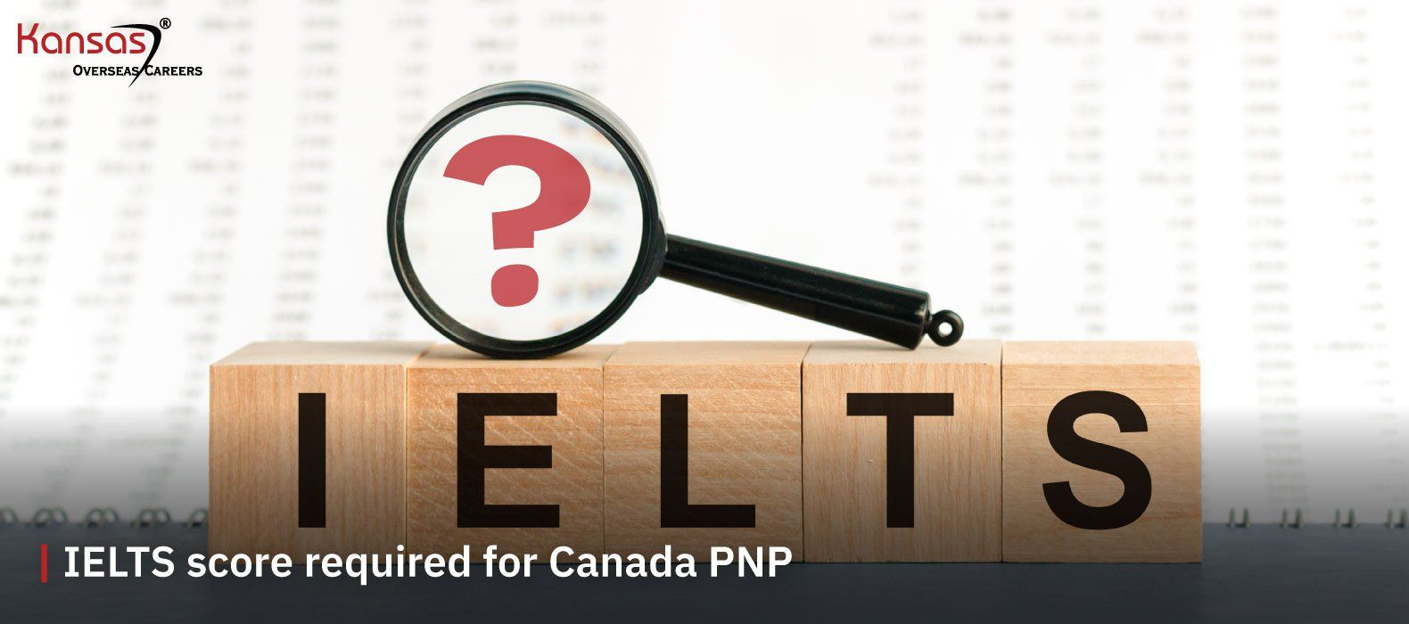 What-is-the-minimum-IELTS-score-required-for-Canada-PNP-2021