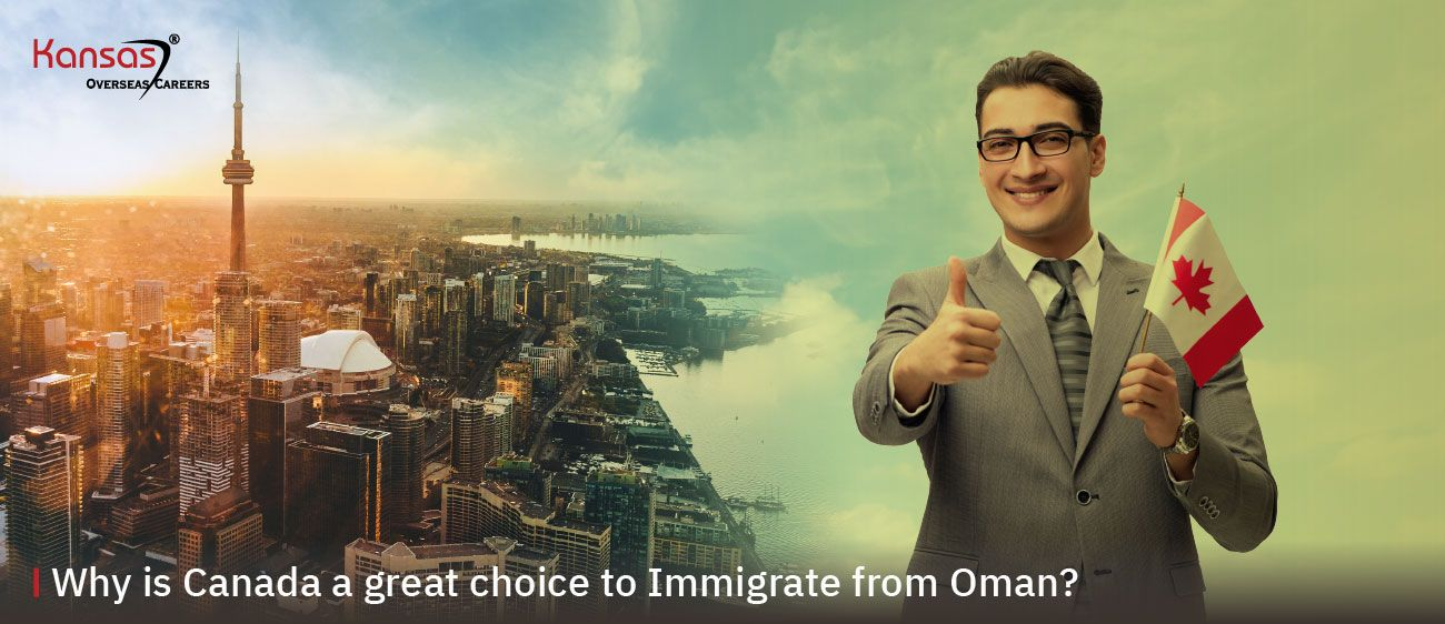 Why-is-Canada-a-great-choice-to-Immigrate-from-Oman-