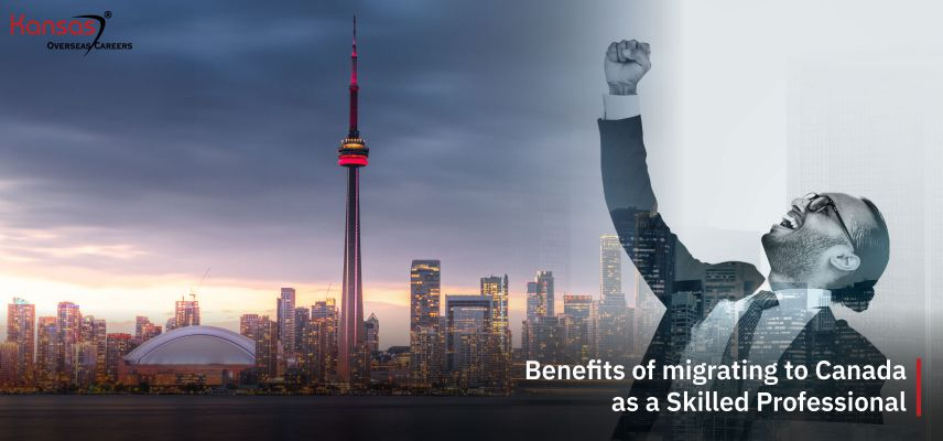 benefits-of-migrating-to-Canada-as-a-Skilled-Professional